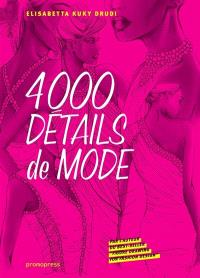 Fashion details : 4.000 drawings = Fashion details : 4.000 detalles de moda = Fashion details : 4.000 détails de mode
