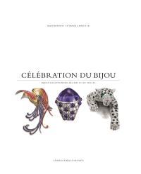 Célébration du bijou : bijoux exceptionnels des XIXe et XXe siècles