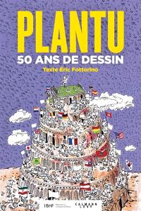 Plantu : 50 ans de dessin