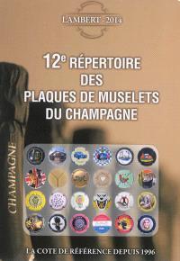 12e répertoire des plaques de muselets du champagne, 2014