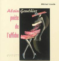 Alain Gauthier : poète de l'affiche