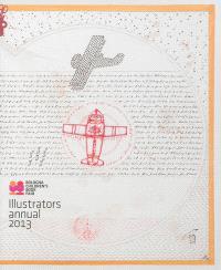 Illustrators annual 2013 : Bologna children's book fair : exposition, Bologne, Foire du livre de jeunesse, du 25 au 28 mars 2013