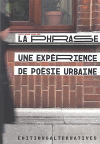 La phrase : une expérience de poésie urbaine