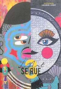 L'art se rue. Volume 3, La représentation du féminin dans l'art urbain