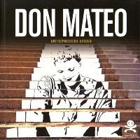 Don Matéo : antidépresseur urbain