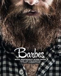 Barbes : boucs, moustaches et autres favoris dans l'art d'hier et d'aujourd'hui