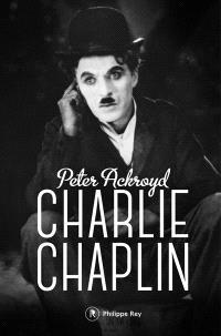 Charlie Chaplin : biographie