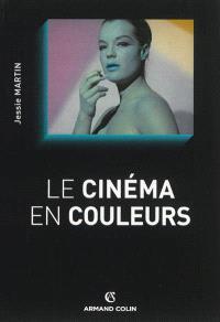 Le cinéma en couleurs