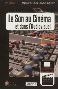 Le son au cinéma et dans l'audiovisuel