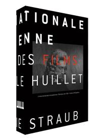 L'internationale straubienne : à propos des films de Danièle Huillet et Jean-Marie Straub