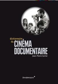Dictionnaire du cinéma documentaire