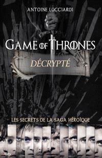 Game of thrones décrypté
