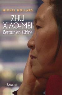 Zhu Xiao-Mei : retour en Chine