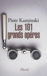 Les 101 plus grands opéras