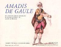 Amadis de Gaule (1779) : de Johann Christian Bach, Philippe Quinault et Saint-Alphonse : livret, études et commentaires