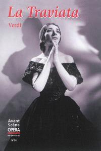 Avant-scène opéra (L'). n° 51, La Traviata