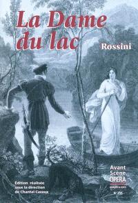 Avant-scène opéra (L'). n° 255, La dame du lac