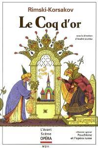 Avant-scène opéra (L'). n° 211, Le coq d'or