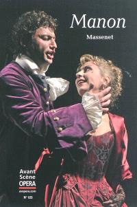 Avant-scène opéra (L'). n° 123, Manon : opéra-comique en cinq actes et six tableaux