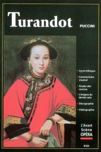Avant-scène opéra (L'). n° 220, Turandot