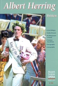 Avant-scène opéra (L'). n° 248, Albert Herring : opéra comique en trois actes