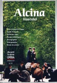 Avant-scène opéra (L'). n° 277, Alcina