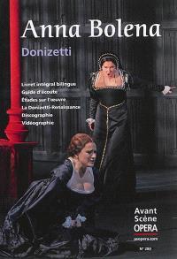 Avant-scène opéra (L'). n° 280, Anna Bolena
