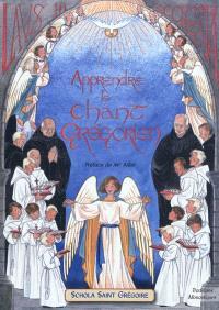 Laus in Ecclesia. Volume 1, Apprendre le chant grégorien