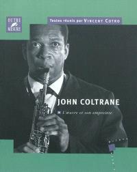 John Coltrane : l'oeuvre et son empreinte : actes du colloque international, Tours, 26-27 novembre 2007