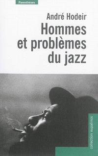 Hommes et problèmes du jazz
