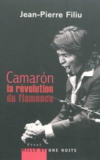 Camaron : la révolution du flamenco