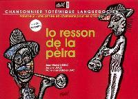 Chansonnier totémique languedocien. Volume 2, Lo resson de la pèira = L'écho de la pierre : une année en chanson pour les 6-10 ans