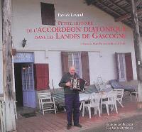 Petite histoire de l'accordéon diatonique dans les Landes de Gascogne