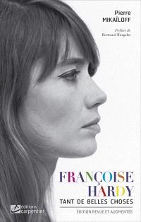 Françoise Hardy : tant de belles choses