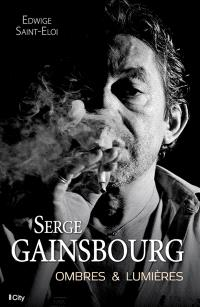 Serge Gainsbourg : ombres & lumières
