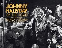 On the road : photographies de Johnny Hallyday