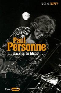 Paul Personne : des vies en blues