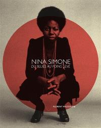Nina Simone : du blues au poing levé