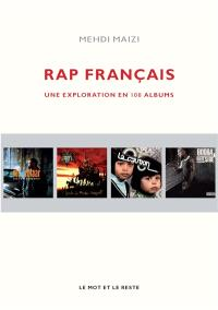 Rap français : une exploration en 100 albums