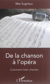 De la chanson à l'opéra : comment bien chanter