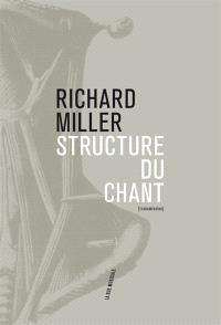 Structure du chant : pédagogie systématique de l'art du chant