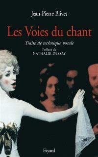 La voie du chant : manuel de technique vocale