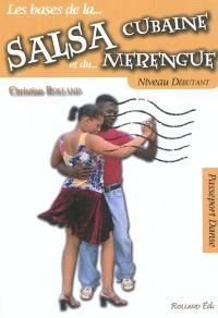Les bases de la salsa cubaine et du merengue : niveau débutant