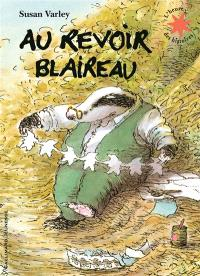 Au revoir Blaireau