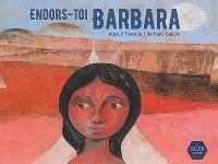 Endors-toi Barbara