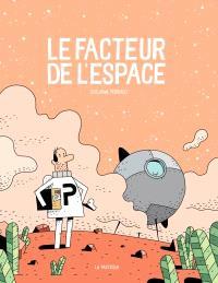 Le facteur de l'espace. Volume 1
