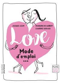 Love : mode d'emploi...