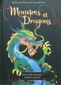 Monstres et dragons : encyclopédie mythologique