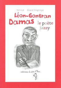 Léon-Gontran Damas : le poète jazzy