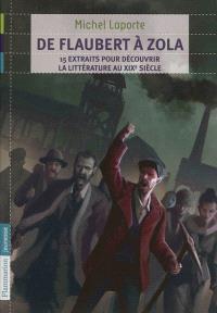 De Flaubert à Zola, 15 extraits pour découvrir la littérature au XIXe siècle
